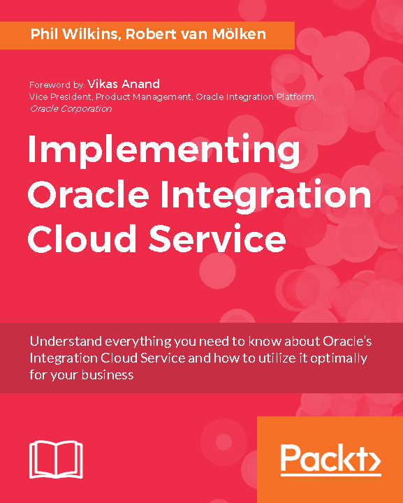 Implementing Oracle Integration Cloud Service - Understanding ...